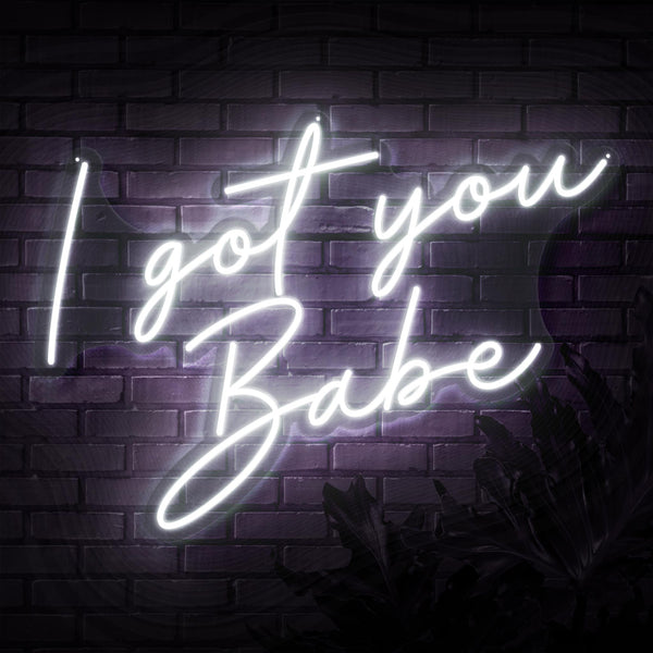 I Got You Babe Neon Sign - Sketch & Etch Neon