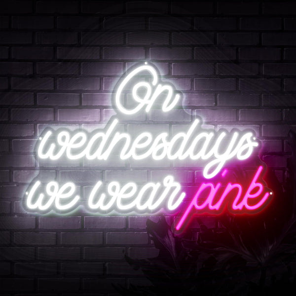 On Wednesdays We Wear Pink Neon Sign - Sketch & Etch Neon