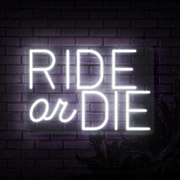 Ride Or Die Neon Sign - Sketch & Etch Neon