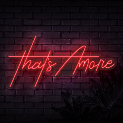 That's Amore Neon Sign - Sketch & Etch Neon