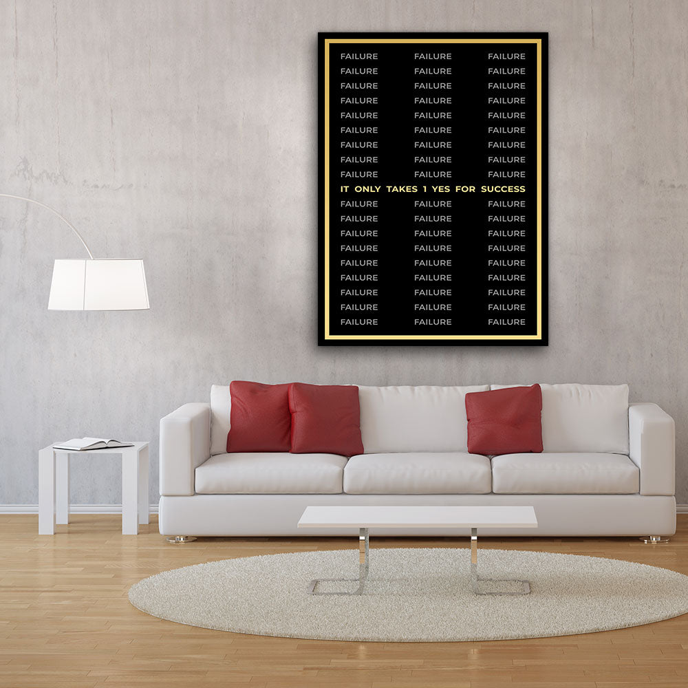 1 Yes For Success Canvas Art Canvas Wall Art for your Home or Office. Motivational, inspirational and modern canvas wall art for your Home or Office.
