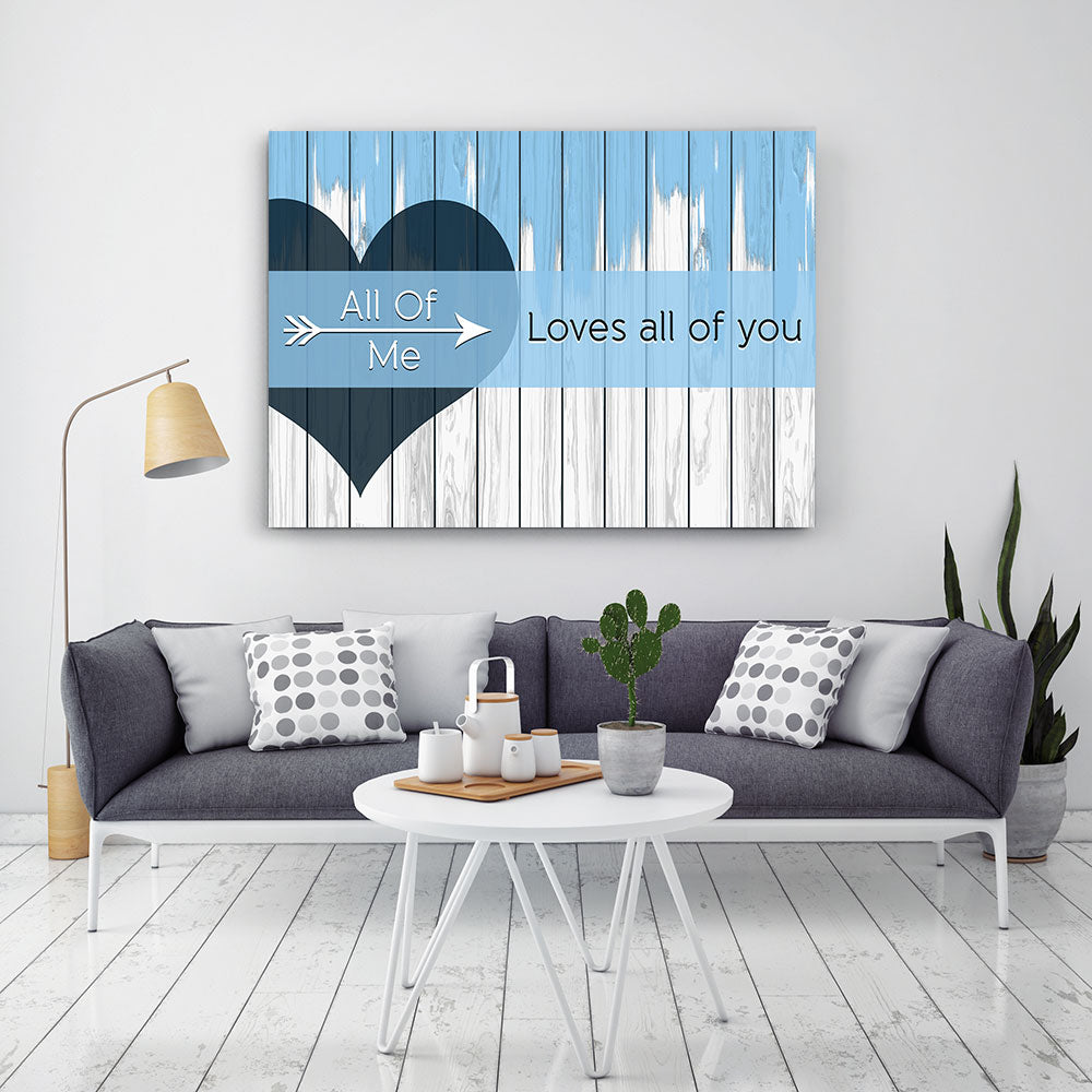 All Of Me Loves All Of You Canvas Wall Art