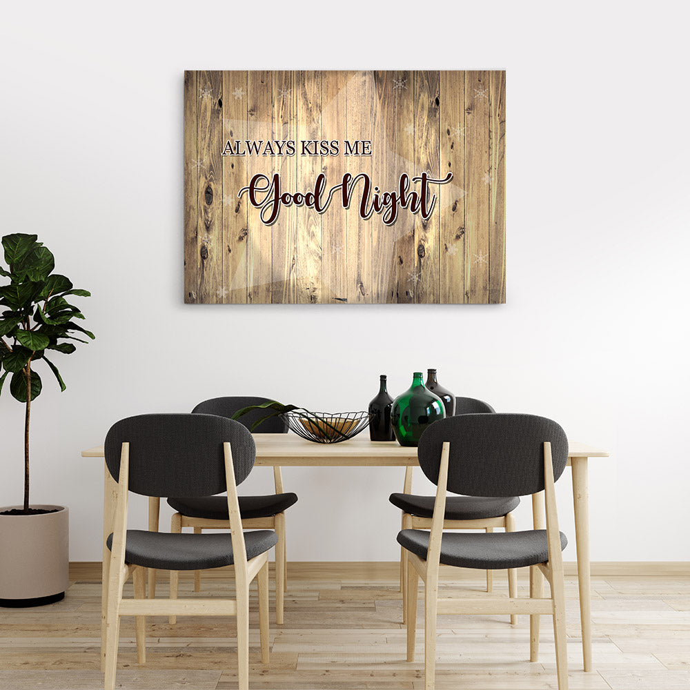 Always Kiss Me At Goodnight Canvas Wall Art