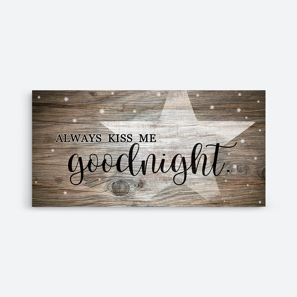 Always Kiss Me Good Night Canvas Wall Art