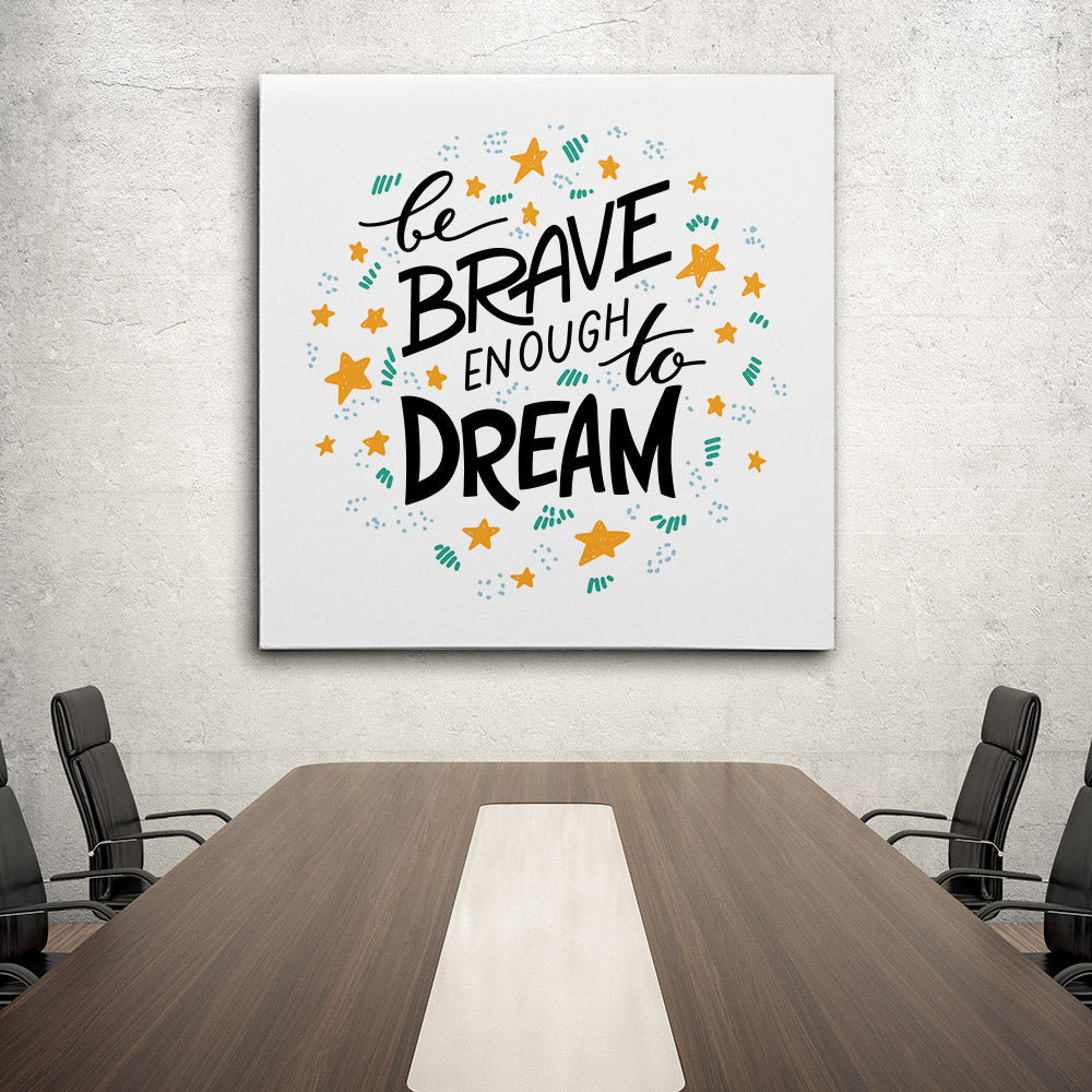 Be Brave Canvas Wall Art