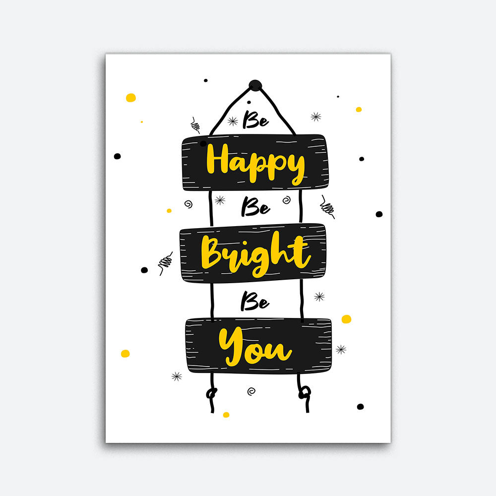 Be Happy Be Bright Be You Canvas Wall Art