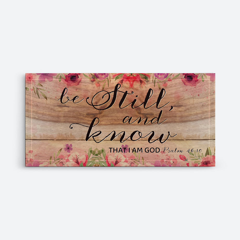Be Still and Know That I am God Christian Wall Art, Christian Canvas Prints