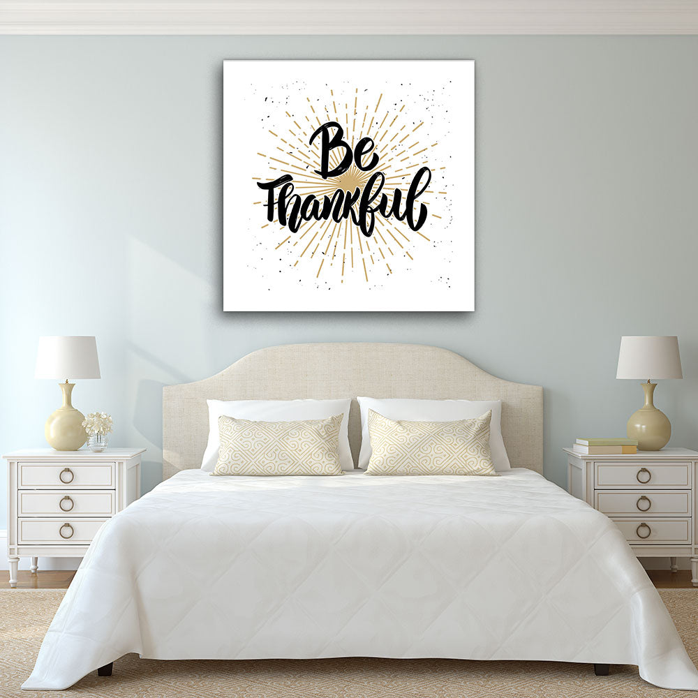 Be Thankful Canvas Wall Art