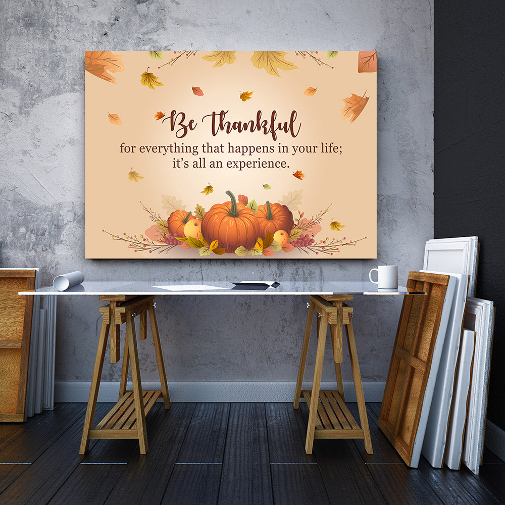 Be Thankful for Everything Quote Canvas Wall Art
