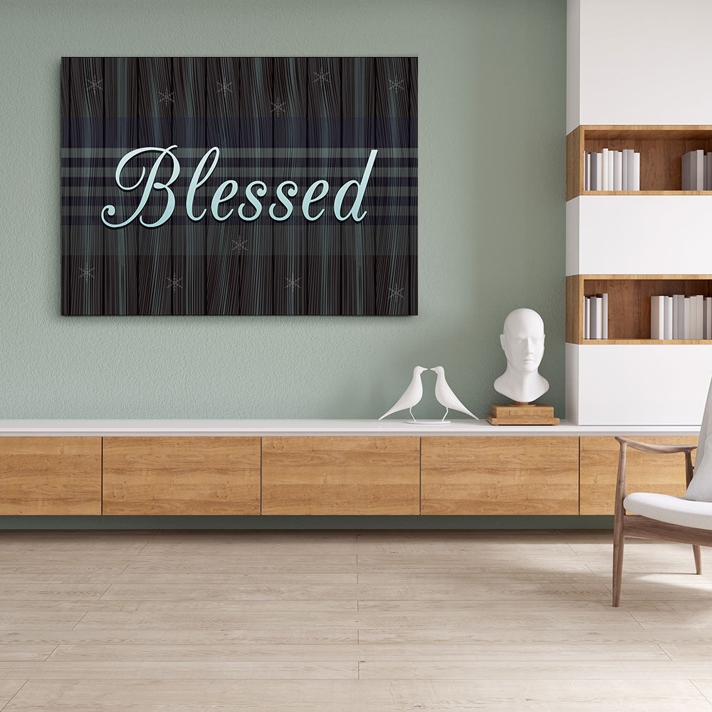 Blessed Canvas Wall Art for your Home or Office. Motivational, inspirational and modern canvas wall art for your Home or Office.