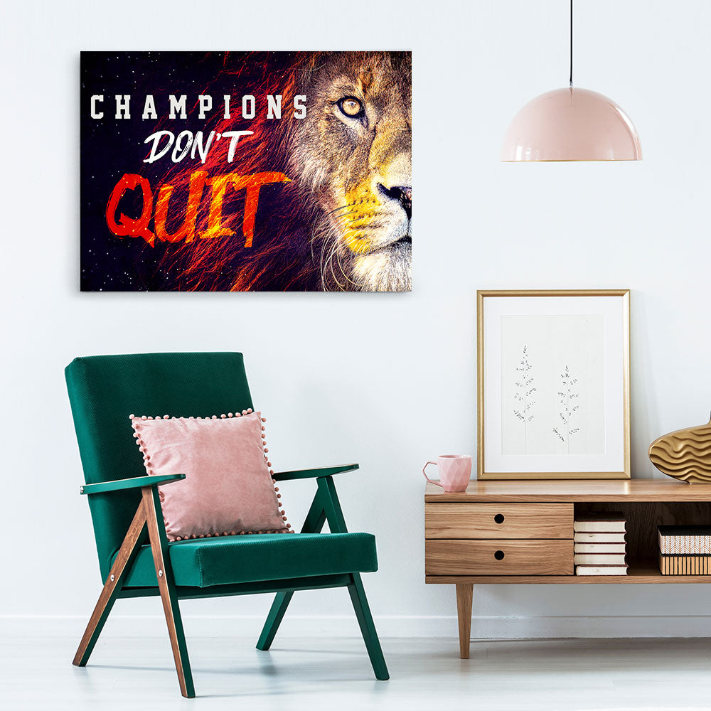Champions Don't Quit Canvas Wall Art