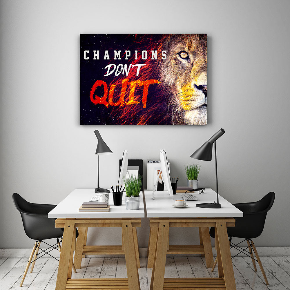 Champions Don't Quit Motivational, Inspirational Canvas Wall Art