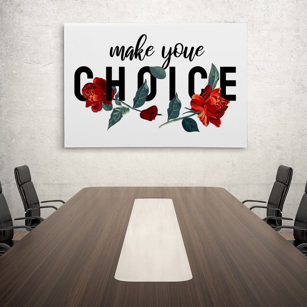 Choice Canvas Wall Art for your Home or Office. Motivational, inspirational and modern canvas wall art for your Home or Office.