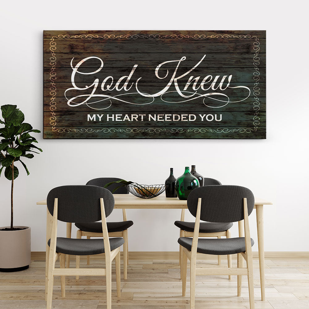 Decorate your walls with God Knew My Heart Needed You Christian Wall Art, canvas prints from Makemyprints!