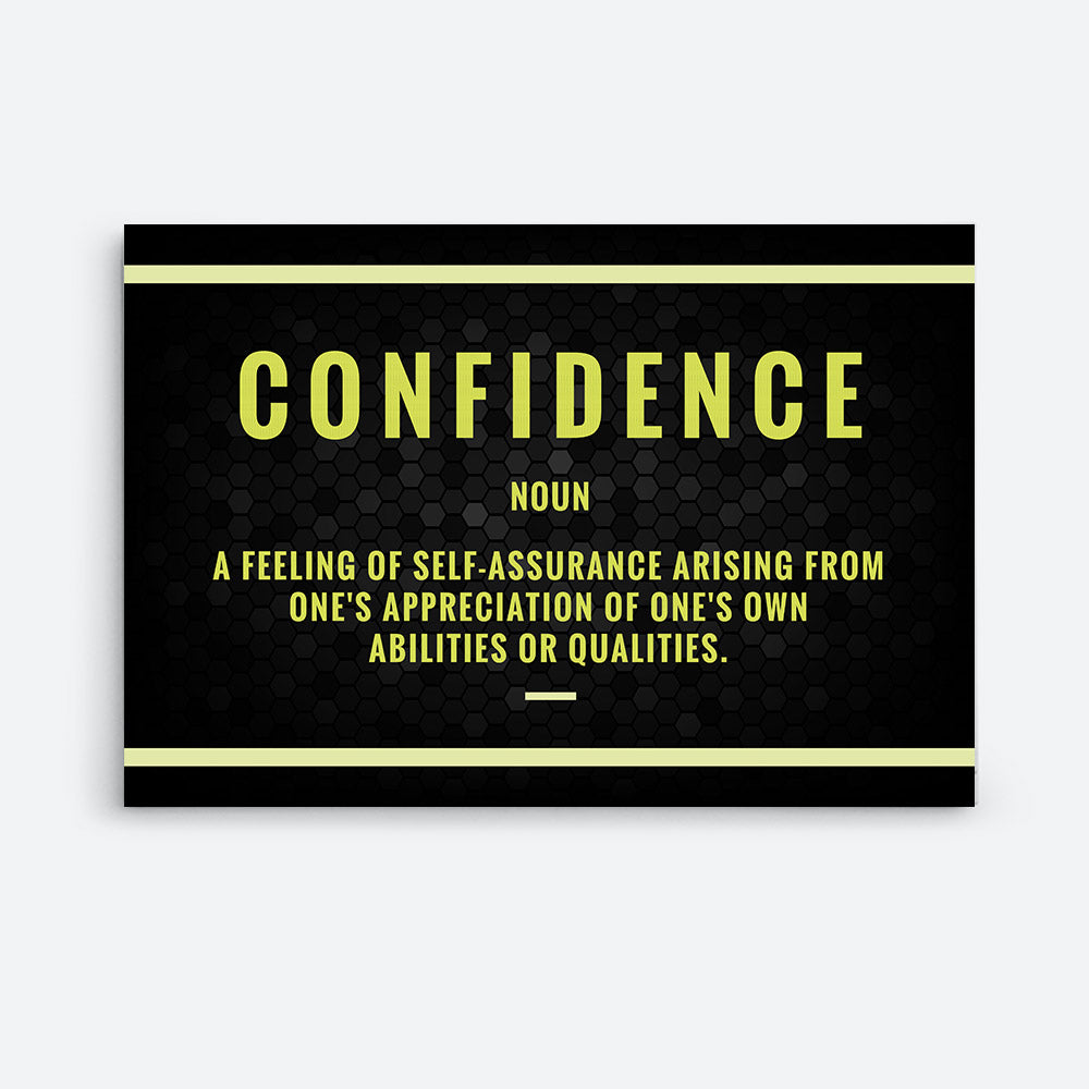 Confidence Canvas Print Motivational Wall Art for your Home or Office. Motivational, inspirational and modern canvas wall art for your Home or Office.