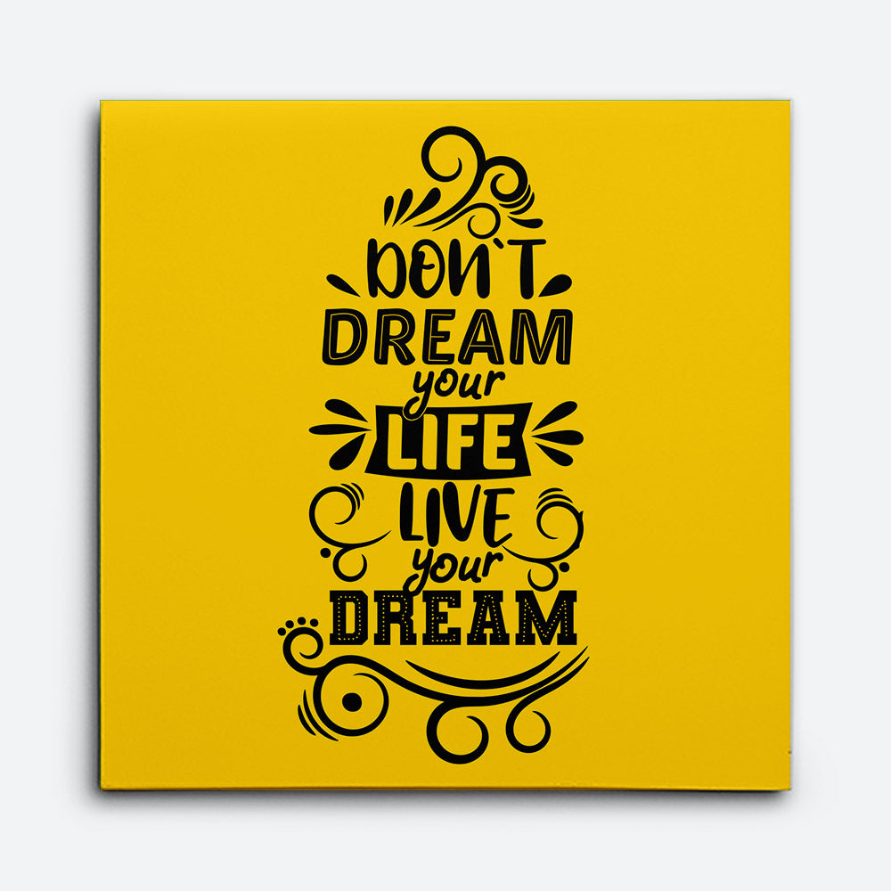 Dream Your Life Live Your Dream Canvas Wall Art for your Home or Office. Motivational, inspirational and modern canvas wall art for your Home or Office.