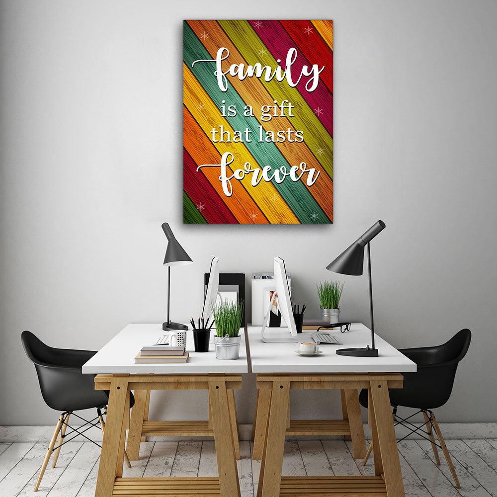 Family Is A Gift That Lasts Forever Canvas Wall Art