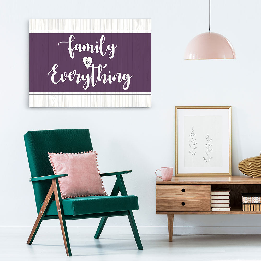 Family Is Everything Canvas Wall Art for your Home or Office. Motivational, inspirational and modern canvas wall art for your Home or Office.