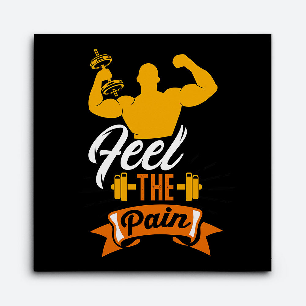 Feel Pain Gym Sayings Canvas Wall Art