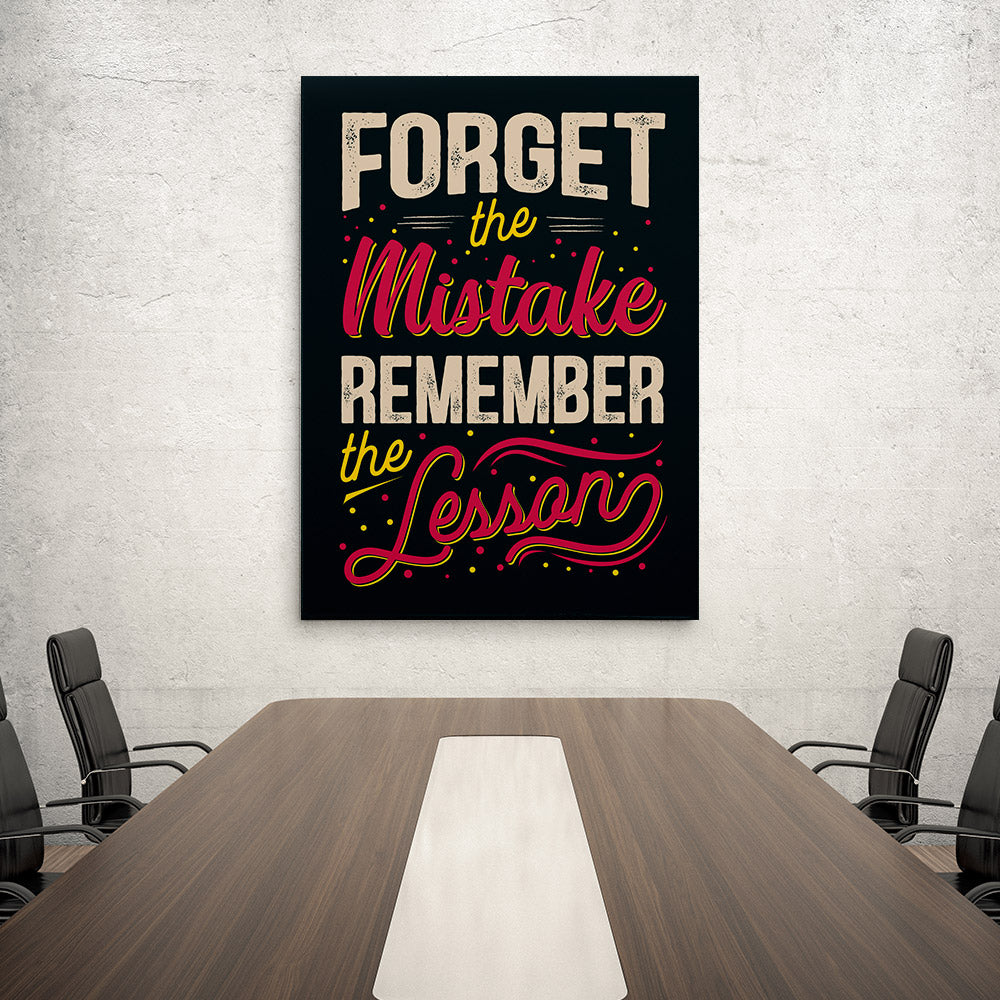 Forget Mistake Remember Lesson Canvas Wall Art