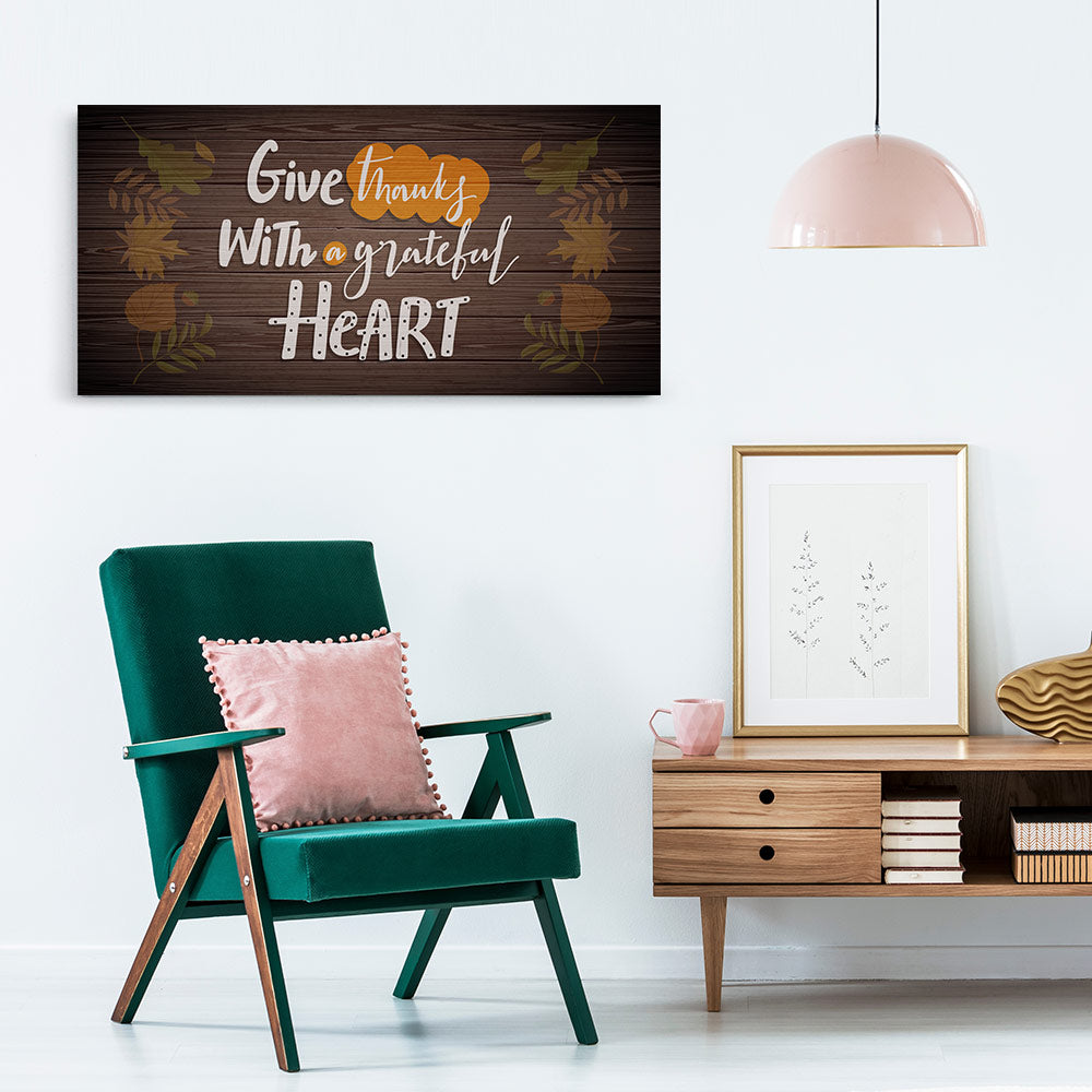 Give Thanks With a Grateful Heart Quote Canvas Wall Art