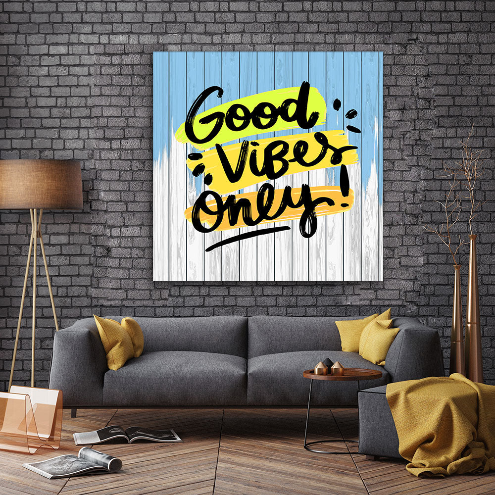 Good Vibes only Canvas Wall Art