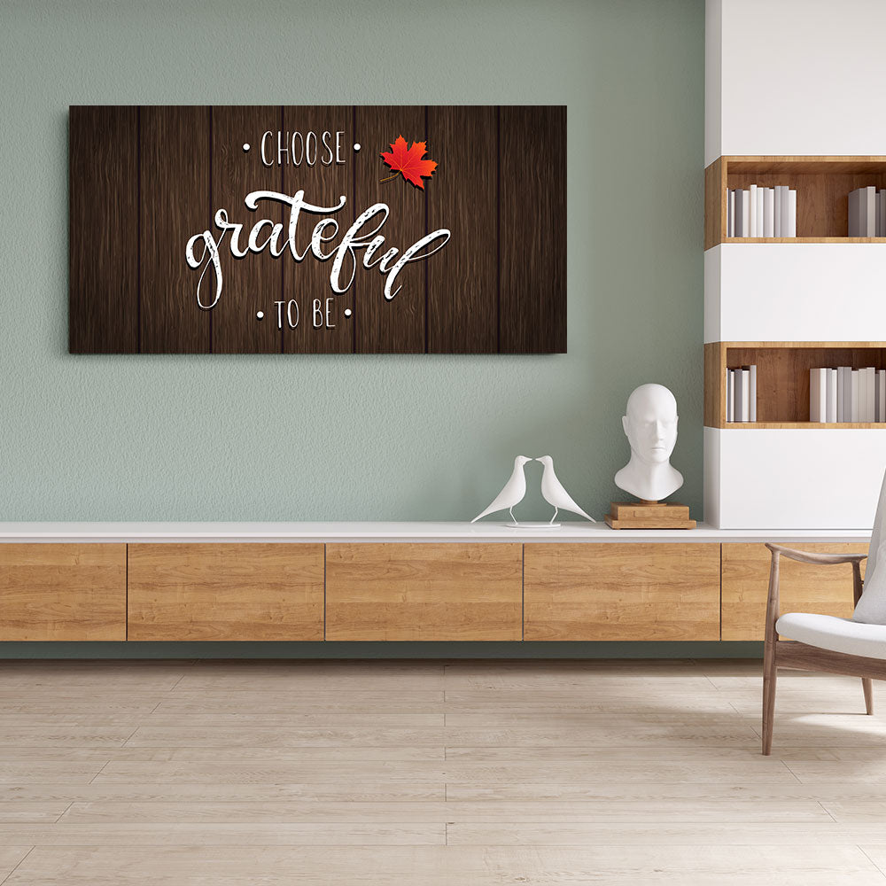 Grateful To Be Quote Canvas Wall Art