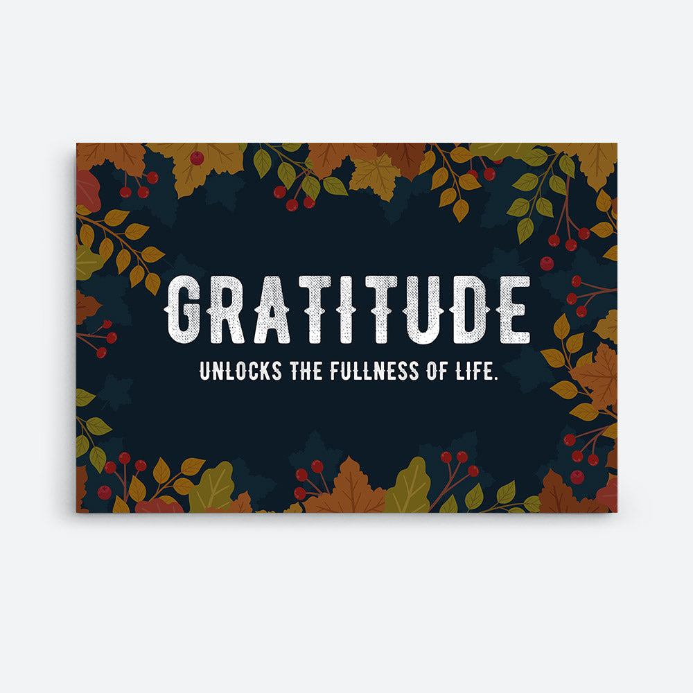Gratitude Unlocks the Fullness of Life Quote Canvas Wall Art