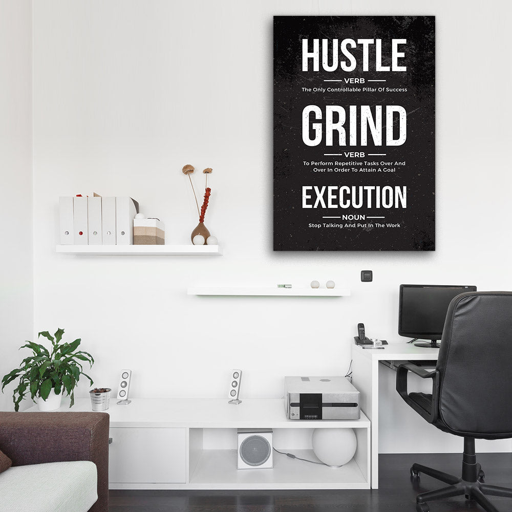 Hustle, Grind, Execution Motivational, Inspirational Canvas Wall Art