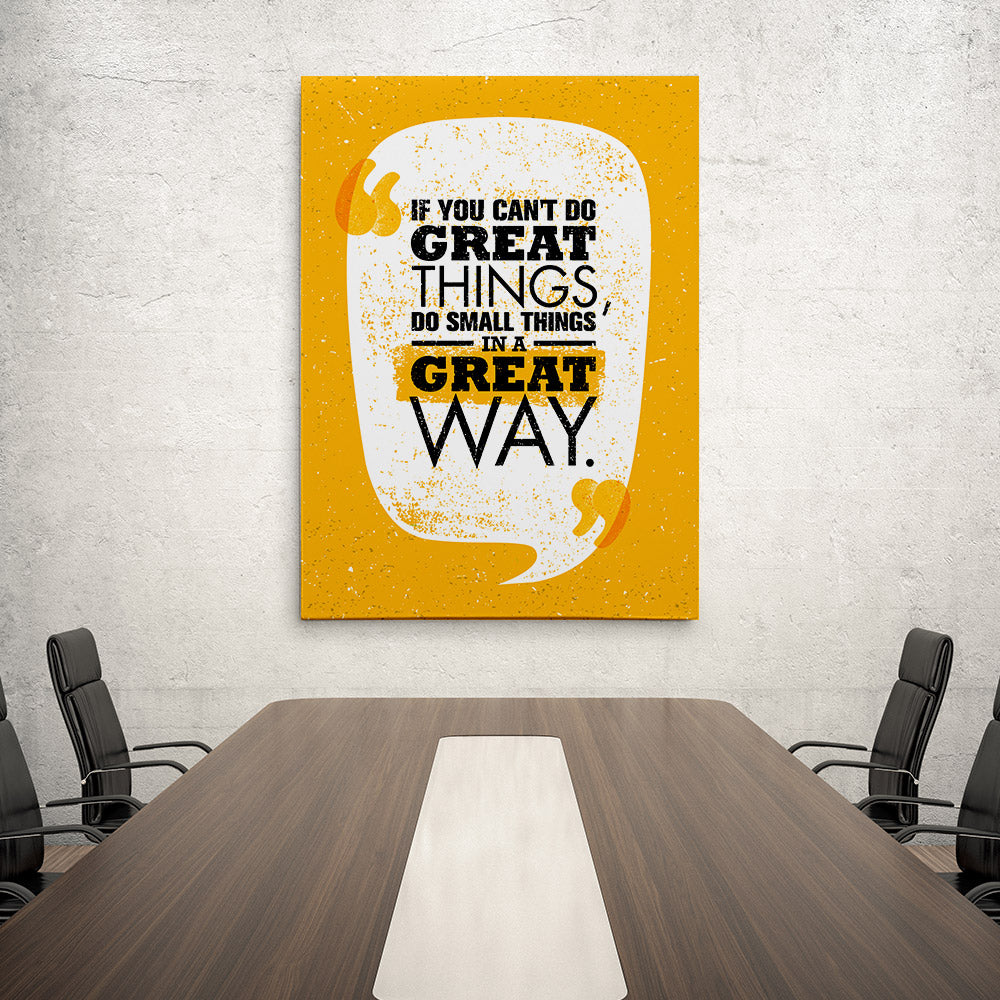 Do Small Things In A Great Way Canvas Wall Art