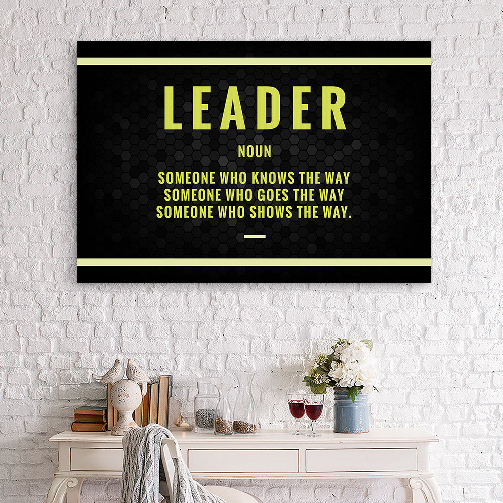 Leader Canvas Print Motivational Wall Art for your Home or Office. Motivational, inspirational and modern canvas wall art for your Home or Office.