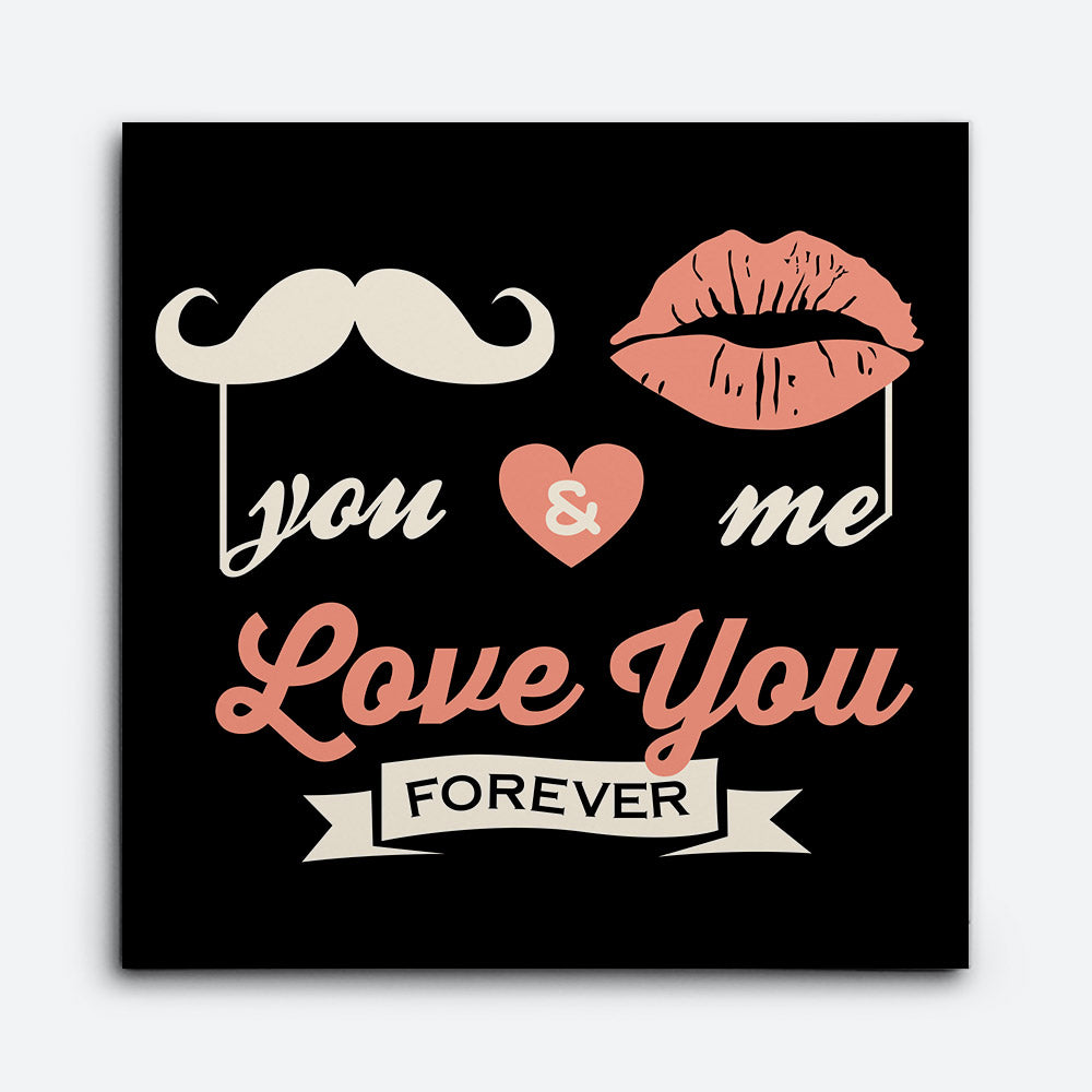 Love You Forever Canvas Wall Art for your Home or Office. Motivational, inspirational and modern canvas wall art for your Home or Office.
