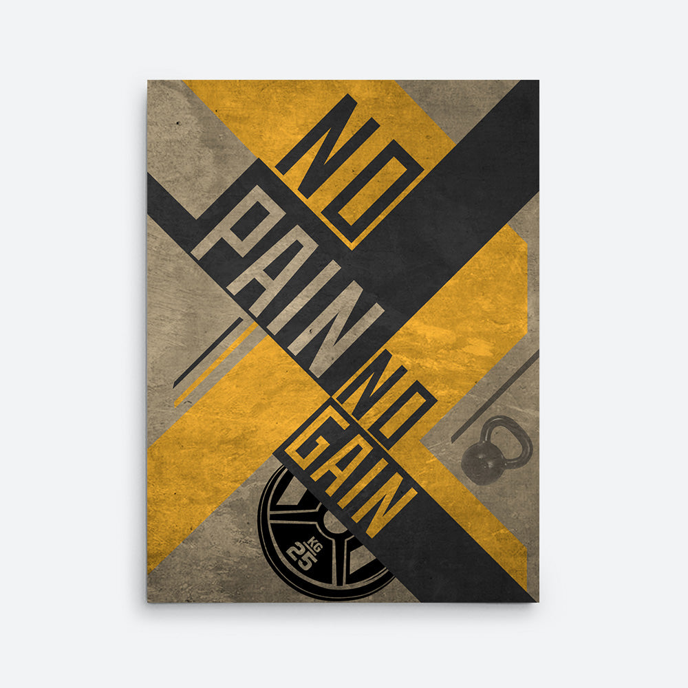 No Pain No Gain Canvas Wall Art for your Home or Office. Motivational, inspirational and modern canvas wall art for your Home or Office.