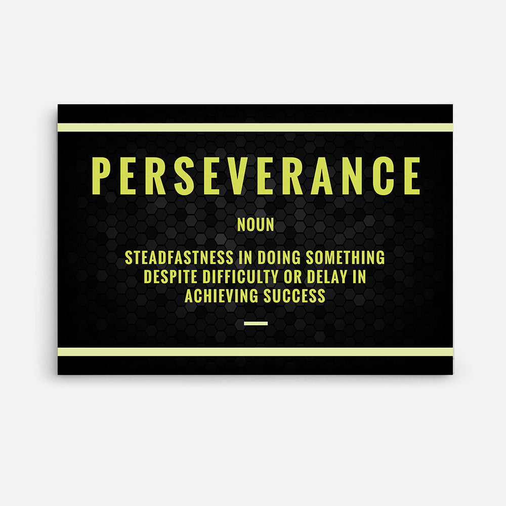 Perseverance Canvas Print Motivational Wall Art for your Home or Office. Motivational, inspirational and modern canvas wall art for your Home or Office.