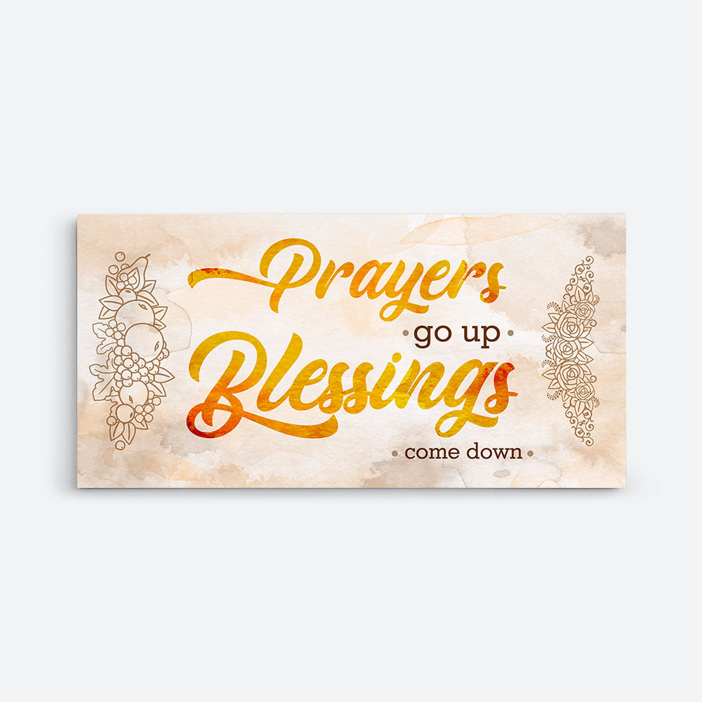 Prayers Go up Blessings Come Down Canvas Wall Art
