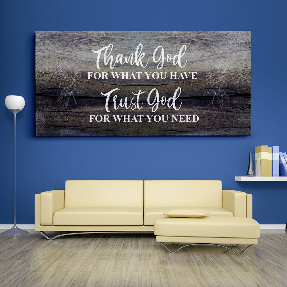 Thank God for What You Have Christian Wall Art