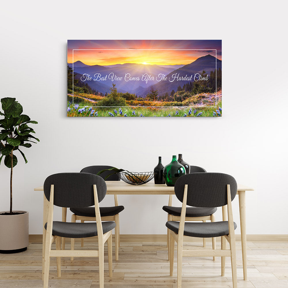 The Best View Comes After Hardest Climb Motivational, Inspirational Canvas Wall Art