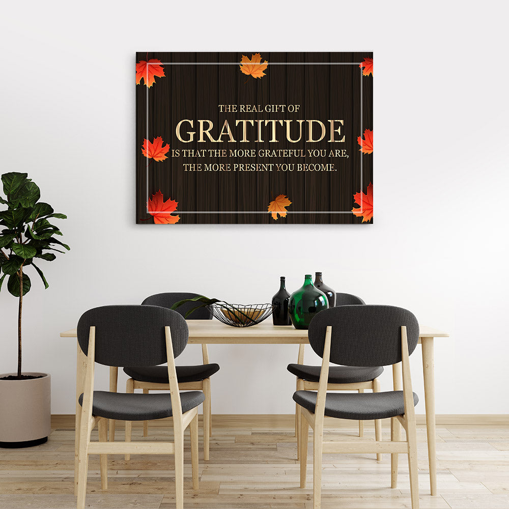 The Real Gift of Gratitude Quote Canvas Wall Art