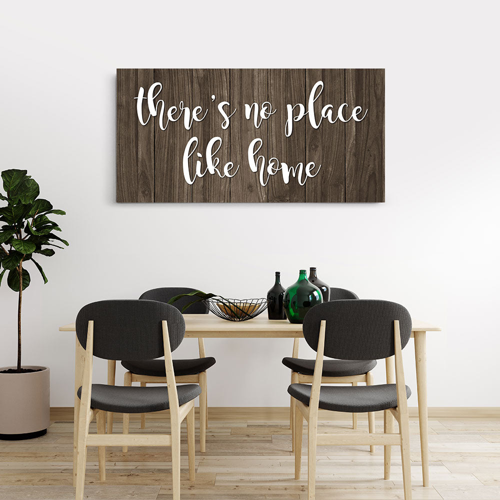 There's No Place Like Home Canvas Wall Art