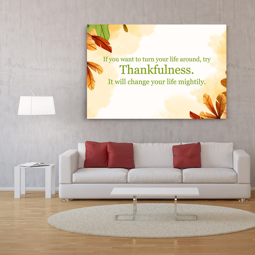 Turn Your Life Thankful Quote Canvas Wall Art