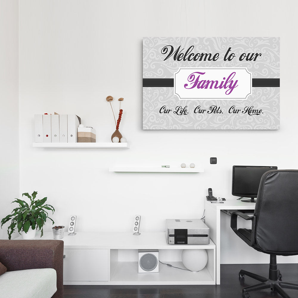 Welcome To Our Family Canvas Wall Art for your Home or Office. Motivational, inspirational and modern canvas wall art for your Home or Office.