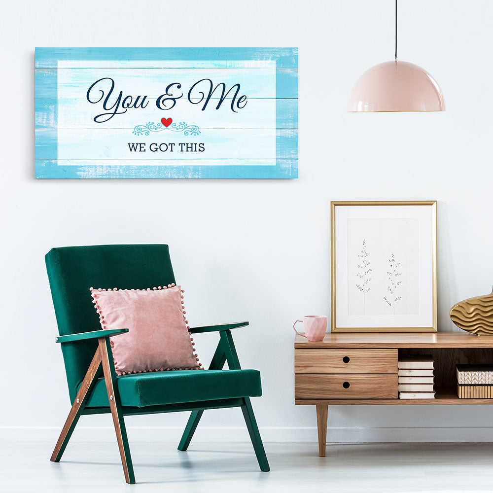 You & Me We Got This Canvas Wall Art