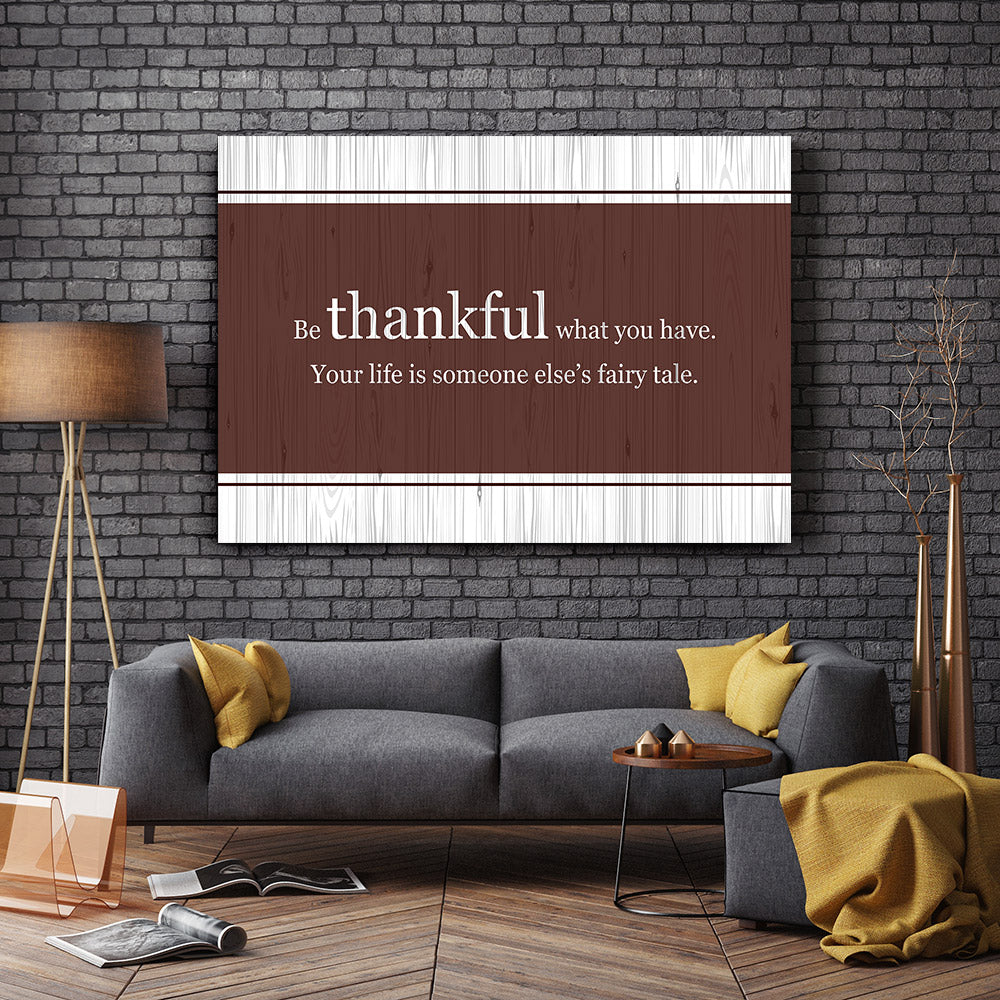 Be Thankful Quote Canvas Wall Art