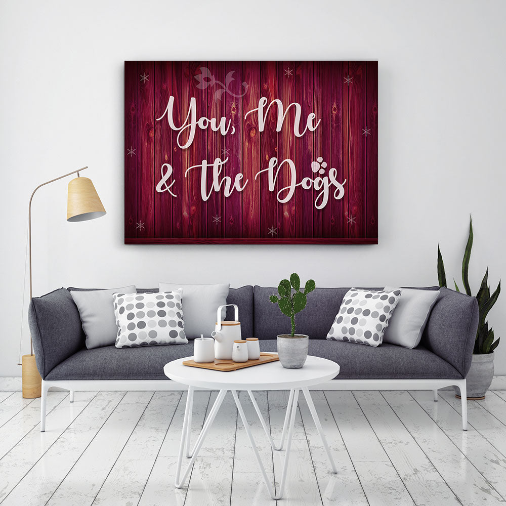 You, Me and Dog Canvas Wall Art for your Home or Office. Motivational, inspirational and modern canvas wall art for your Home or Office.