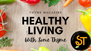 Healthy Living with Some Thyme