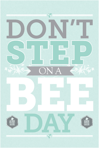 Dont step on a bee day logo