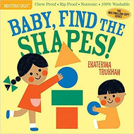 Baby, Find The Shapes! (Indestructibles Books)