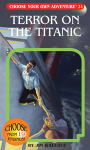 Choose Your Own Adventure: Terror on The Titanic