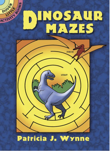 Dinosaur Mazes ( Dover Little Activity Books )