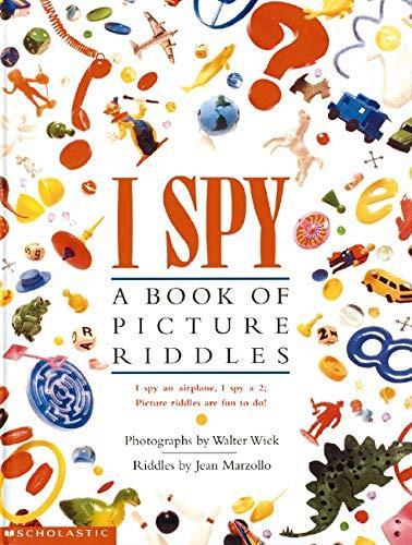I Spy: A Book of Picture Riddles